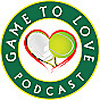 Game To Love - Tennis Podcast