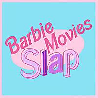 Barbie Movies Slap