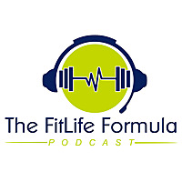 The FitLife Formula Podcast
