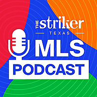 The Striker MLS Podcast