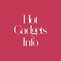 Hot Gadgets Info