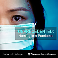 Unprecedented: Nursing in a Pandemic