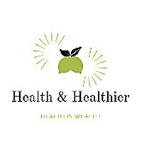 Health & Healthier