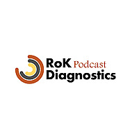 RoK Diagnostics Podcast