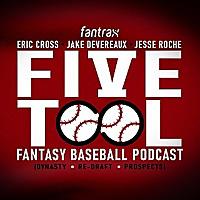 Five-Tool Fantasy Baseball Podcast