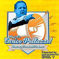 Hey It's Enrico Pallazzo Fantasy Baseball