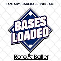 Bases Loaded Fantasy Baseball Podcast