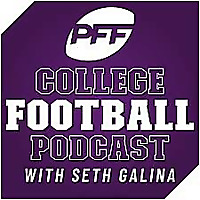 PFF College Football Podcast