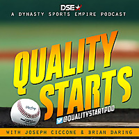 Quality Starts Fantasy Baseball Podcast