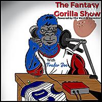 The Fantasy Gorilla Show with Trader Joe
