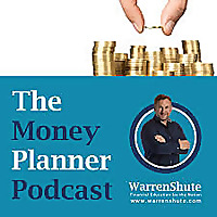The Money Planner with Warren Shute
