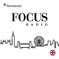 Investec Focus Radio UK