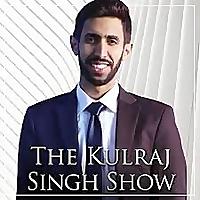 The Kulraj Singh Show