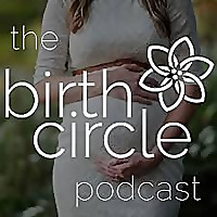 The BirthCircle | Birth, Pregnancy, & PostPartum Conversations