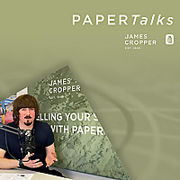 PaperTalks with James Cropper
