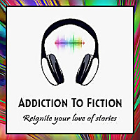 Addiction To Fiction