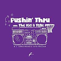 Pushin& # 39;通过
