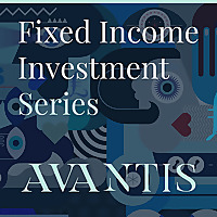 Avantis Wealth Podcasts | Fixed Income Investments
