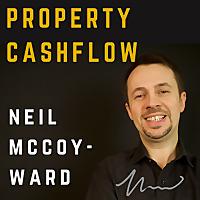 Property Cashflow with Neil McCoy-Ward