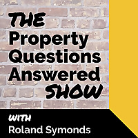 The Property Questions Answered Show