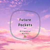 Future Pockets