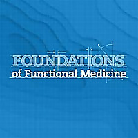 Foundations of Functional Medicine