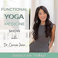 Functional Yoga Medicine Show with Dr. Connie Jeon