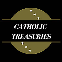 CATHOLIC TREASURIES