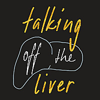 talking off the liver