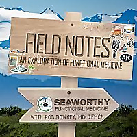 Field Notes: An Exploration of Functional Medicine