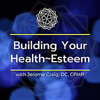 Building Your Health Esteem
