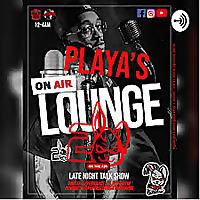 Playa's Lounge Late Night Talk Show