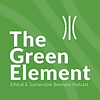 The Green Element Podcast