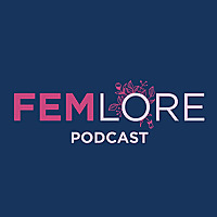 Femlore Podcast (formally Feminist Folklore)