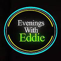 Evenings With Eddie