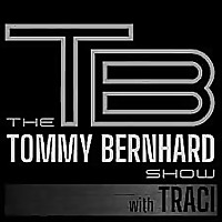 The Tommy Bernhard Show! With @Traci Parks