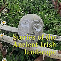 Folklore Stories of the Irish landscape