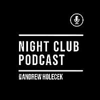 Night Club Podcast