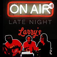 Late Night Larrys