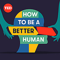 How To Be A Better Human