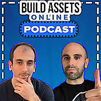 Build Assets Online Podcast: Dropshipping, E-Commerce. Affiliate Marketing, Kindle Publishing Niche