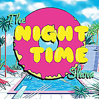The Night Time Show