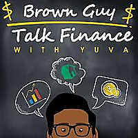 Brown Guy Talk Finance