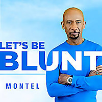 Let's be Blunt with Montel
