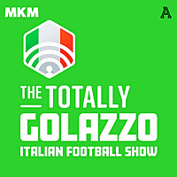 Golazzo | The Totally Italian Football Show