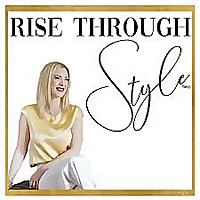 Rise Through Style