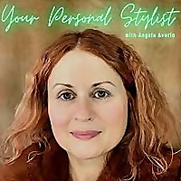 Your Personal Stylist with Angela Avorio