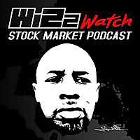 Wizzwatch Stock Market Podcast