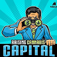 Raising Cannabis Capital