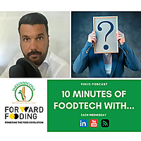 10 minutes of foodtech with...